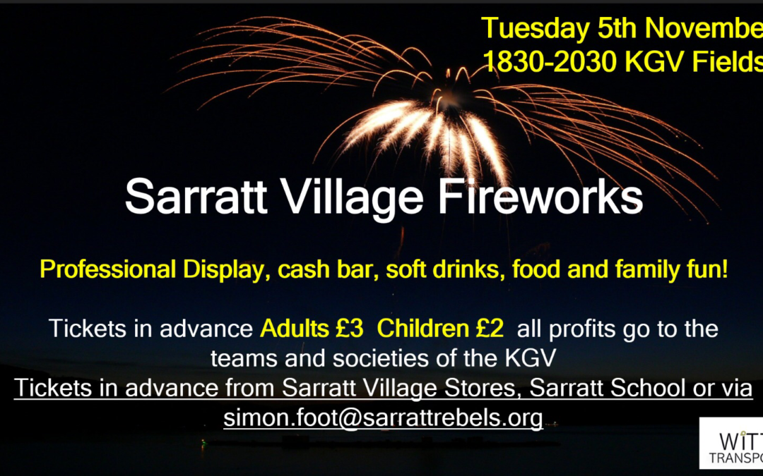 Tuesday 5th November Village Fireworks Night